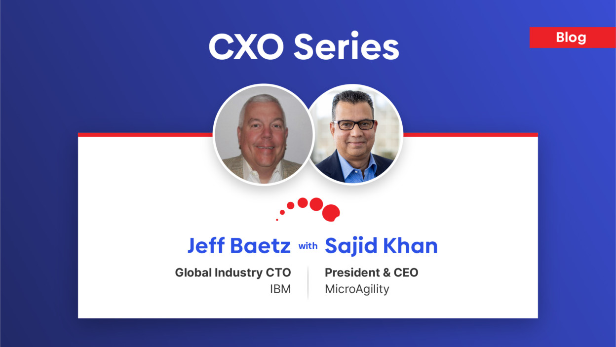 Jeff Baetz, CTO at IBM shares insights regarding latest digital transformation trends